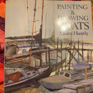 Painting &Drawing Boats by Moira Huntly